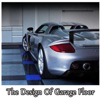 The Design Of Garage Floor poster