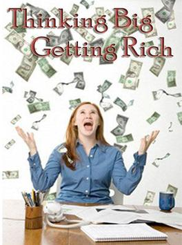 Thinking Big Getting Rich apk screenshot
