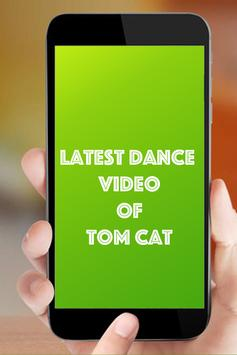 Latest Dance Video of Tom Cat apk screenshot
