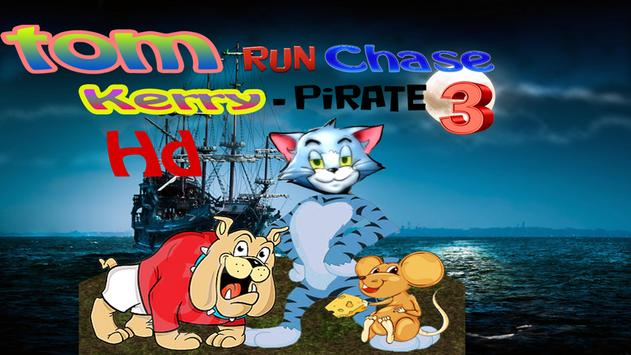Tom run Chase Kerry 3 -pirate poster
