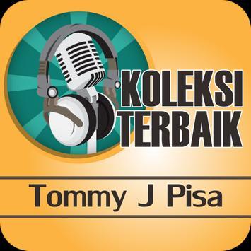 TOMMY J PISA : Kumpulan Lagu Lawas Terbaik 90an poster