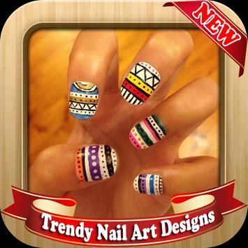 Trendy Nail Art Designs poster
