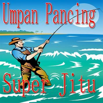 Umpan Pancing Super Jitu poster
