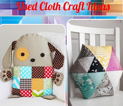 Used Cloth Craft Ideas poster