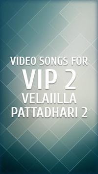 Video songs for VIP 2 (Velaiilla Pattadhari 2) poster