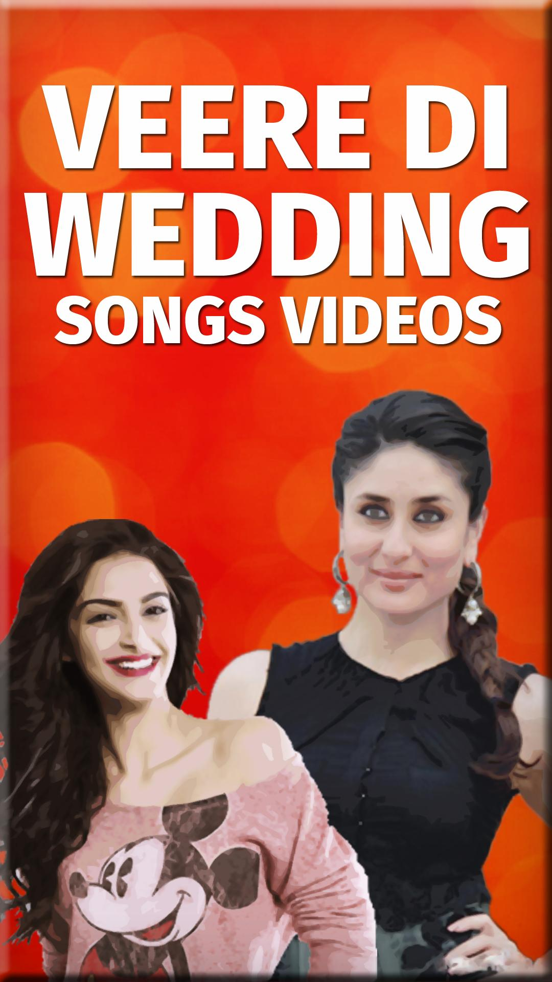Veere Di Wedding Songs - Latest Bollywood Songs for Android