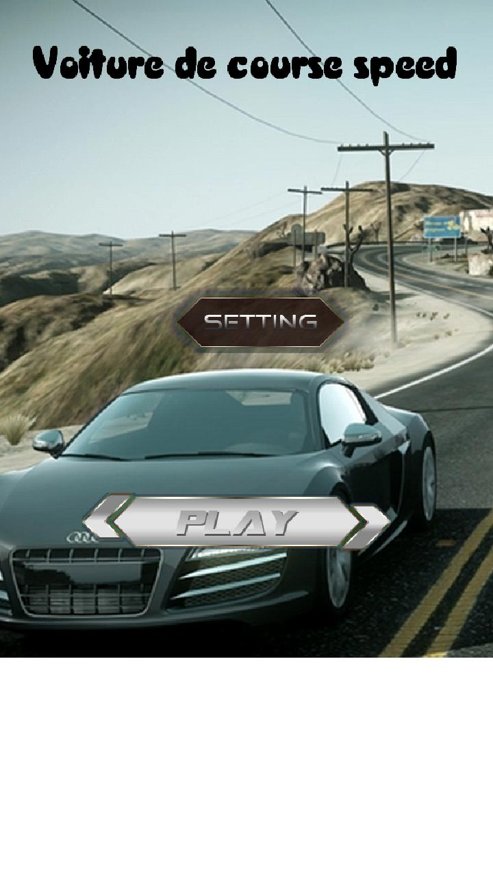 Voiture De Course Speed For Android Apk Download