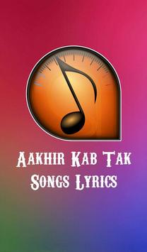 Aakhir Kab Tak Songs Lyrics poster