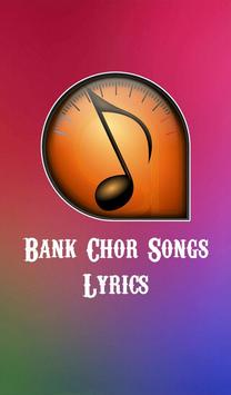 Bank Chor Songs Lyrics poster