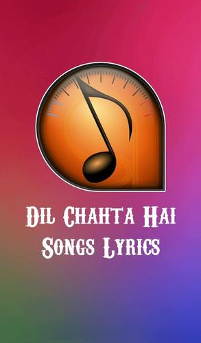 Dil Chahta Hai Songs Lyrics APK Download - Free Music & Audio APP ...