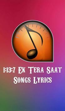 1:13:7 Ek Tera Saat Songs poster