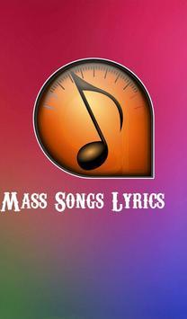 Mass Songs Lyrics poster