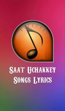 Saat Uchakkey Songs Lyrics poster
