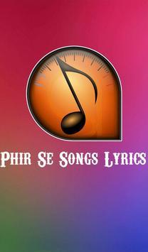 Phir Se... Songs Lyrics - 2018 apk screenshot