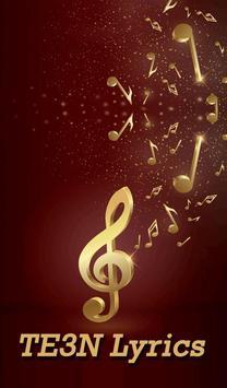 TE3N Songs Lyrics poster
