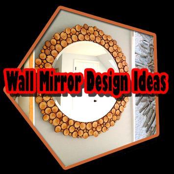 Wall Mirror Design Ideas poster
