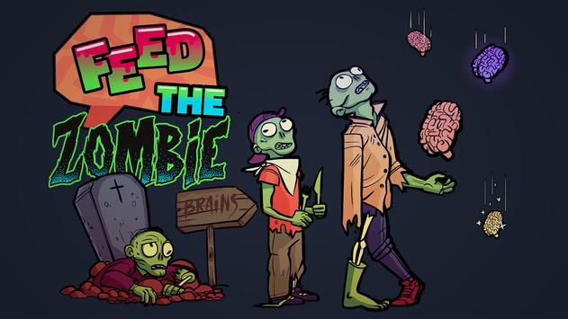 Feed The Zombie poster