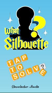 What Silhouette? - Guess the Silhouette Picture poster