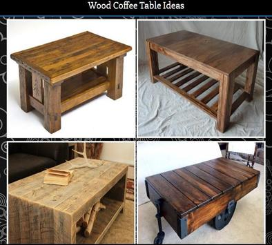 Wood Coffee Table Ideas poster