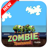 New Zombie Tsunami :Best Guide icon