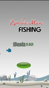 Zombie Man Fishing poster