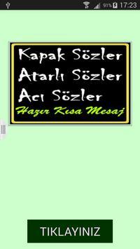 Kapak Sözler Atarlı Sözler SMS poster