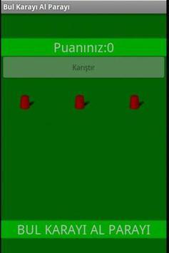 Bul Karayi Al Parayi apk screenshot