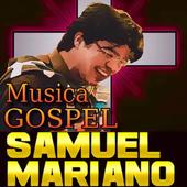 Samuel Mariano Música Gospel 2018 icon