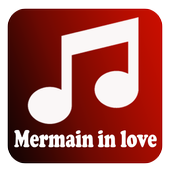 Lagu Mermaid In Love mp3 icon