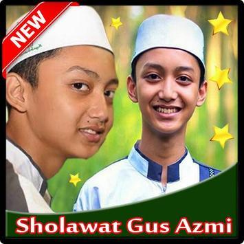 Song Sholawat Gus Azmi poster