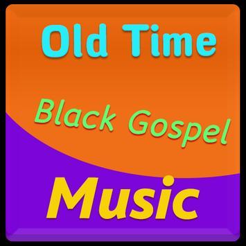 Old Time Black Gospel Music poster