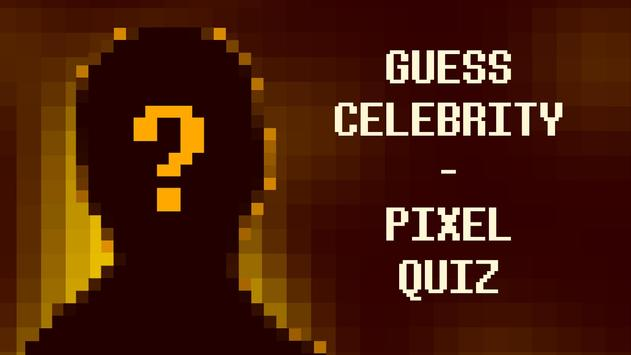 Top Celebrity Guess - Pixel Quiz Game 2018 poster