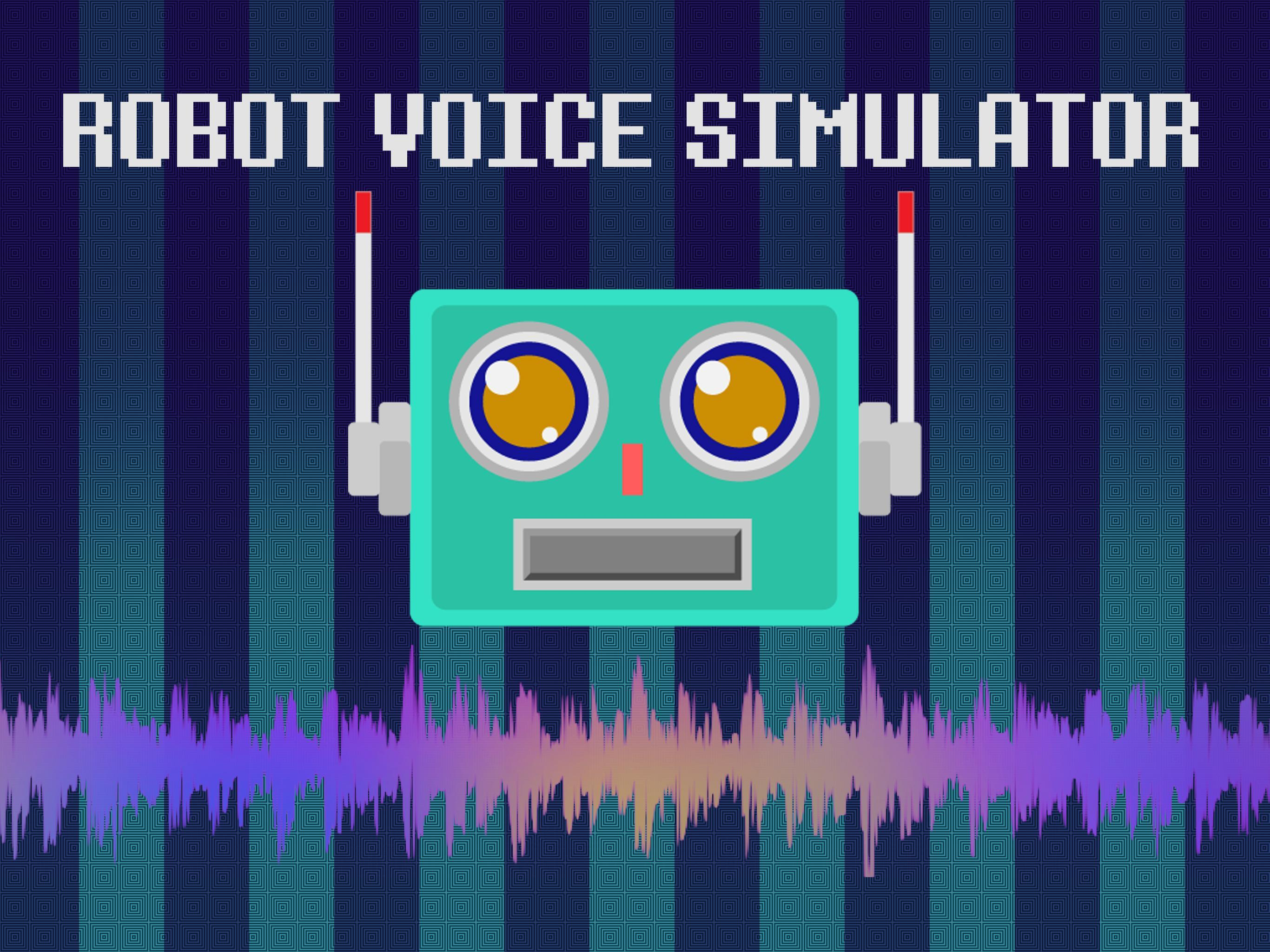 Robot Voice Simulator 2018 for Android - APK Download