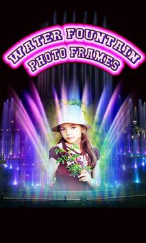 Water Fountain Frame Photo poster
