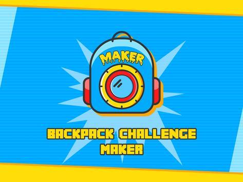 Backpack Challenge Maker poster