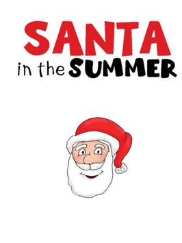 Santa in the Summer story poster