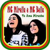 MC Mirella-Te Amo Piranha(Musica) icon