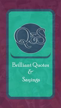 Brilliant Quotes and Sayings poster