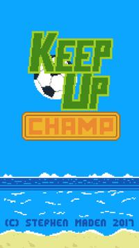 Keep Up Champ poster