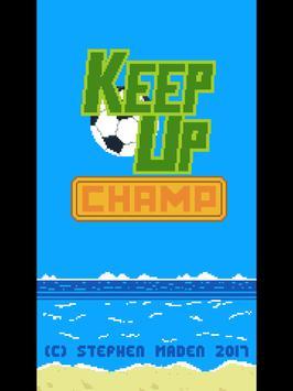 Keep Up Champ apk screenshot