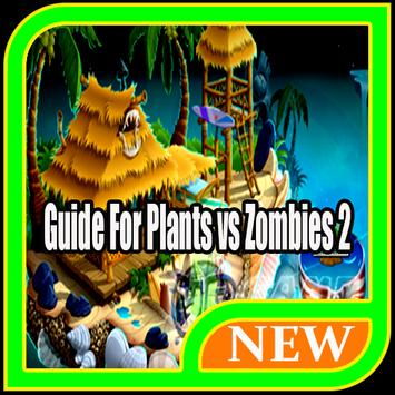 Guide For Plants vs Zombies 2 screenshot 2