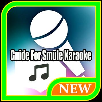 Guide for Smule Karaoke 2017 poster