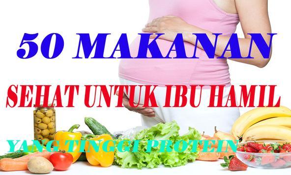 50 Makanan Sehat Untuk Ibu Hamil Lengkap poster