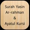 Surah Yasin,Ar-Rahman,Ayatul Kursi (Offline Audio) icon