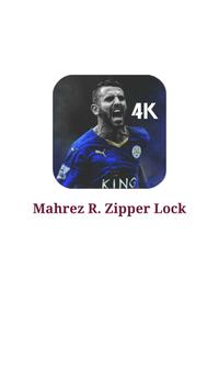 Riad Mahrez Zipper Lock 2018 poster