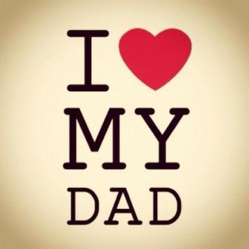 I love my dad for android apk download - I love you daddy download ...