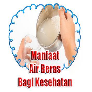 Manfaat Cucian Air Beras Bagi Kesehatan poster