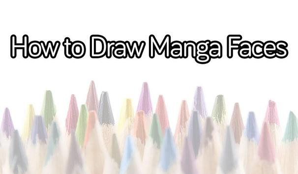 How to Draw Manga Faces poster