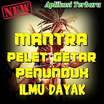 Mantra Pelet Getar Penunduk Dari Suku Dayak poster