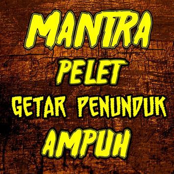 Mantra Pelet Dayak Getar Penunduk Ampuh poster